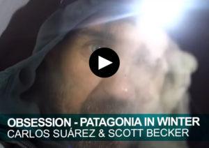 Obsession. Patagonia in winter. Carlos Suárez y Scott Becker