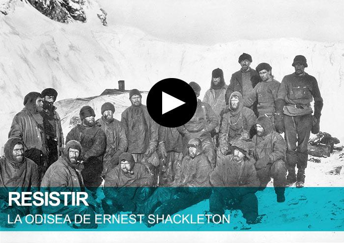 Resistir. La odisea de Ernest Shackleton