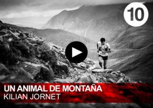 Kilian Jornet - Núria BUrgada - Un animal de montaña
