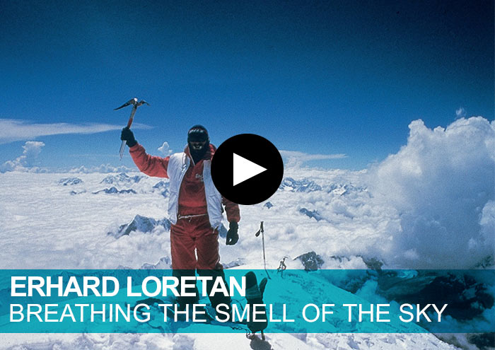 Erhard Loretan. Breathing the smell of the sky