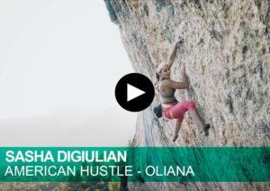 Sasha DiGiulian. American Hustle. Oliana