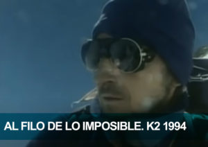 Al filo de lo imposible. K2 1994