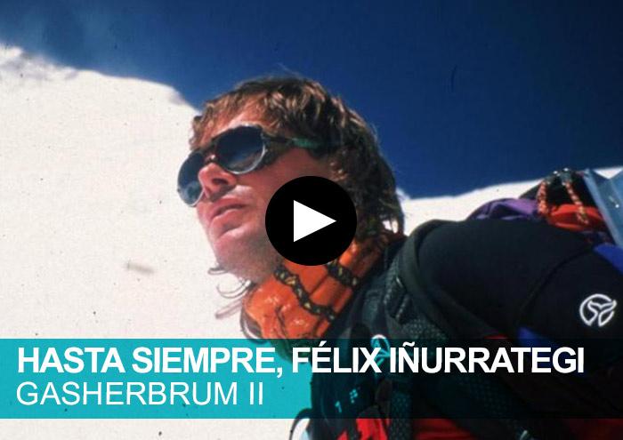 Hasta siempre, Félix Iñurrategi. Gasherbrum II